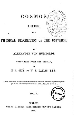 Cosmos a Sketch of a Physical Description of the Universe by Alexander Von Humboldt