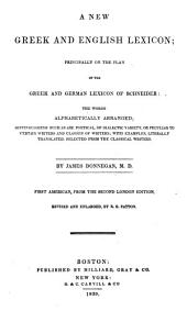 A new Greek and English lexicon: principally on the plan of the Greek and German lexicon of Schneider ...