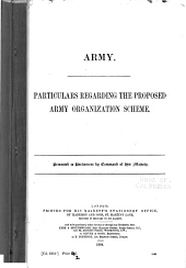 Army: Particulars Regarding the Proposed Army Organization Scheme ...