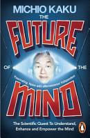 The Future of the Mind PDF