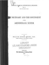 The Necessary and the Contingent in the Aristotelian System: Volume 1, Issue 2