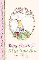 Ruby Red Shoes  A Very Aware Hare PDF