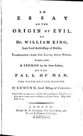An Essay on the Origin of Evil: To which is Added a Sermon by the Same Author, on the Fall of Man