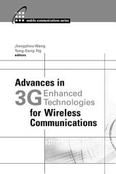 Advances in 3G Enhanced Technologies for Wireless Communications