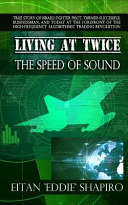Living at Twice the Speed of Sound PDF