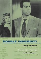 Double Indemnity: The Complete Screenplay