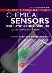 Chemical Sensors: Simulation and Modeling Volume 5: Electrochemical Sensors, Volume 5
