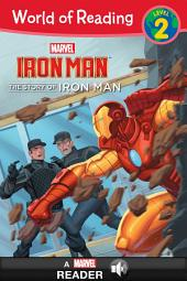 World of Reading Iron Man: The Story of Iron Man: A Marvel Read-Along (Level 2)