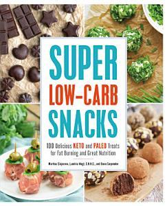 Super Low Carb Snacks Book