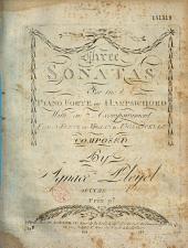 Three Sonatas for the Piano Forte Or Harpsichord