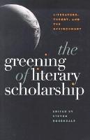 The Greening Of Literary Scholarship PDF