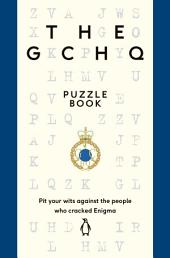 The GCHQ Puzzle Book: The perfect gift for Father's Day
