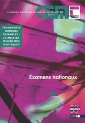 Transports urbains durables: la mise en oeuvre des politiques Examens nationaux: Examens nationaux