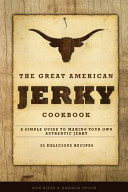 The Great American Jerky Cookbook