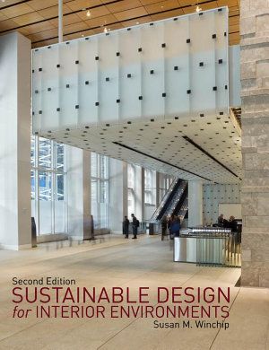 Sustainable Design for Interior Environments Second Edition PDF