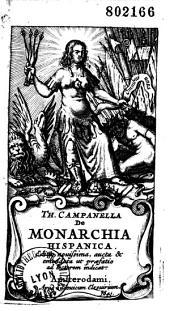 De monarchia hispanica. [Ep. nunc Ludovici Elzevirii ad Joachimum Vicefortinum]