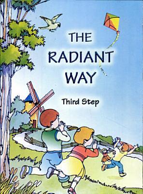 The Radiant Way Series  chambers Ed   Third Step