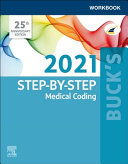 Buck s Workbook for Step By Step Medical Coding  2021 Edition PDF