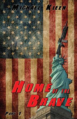 Home of the Brave  Part 1