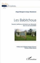 Les Babitchoua: Parenté, chefferie et résistance aux Allemands dans le sud-est bamiléké