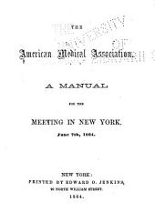 A Manual for the Meeting in New York, June 7, 1864