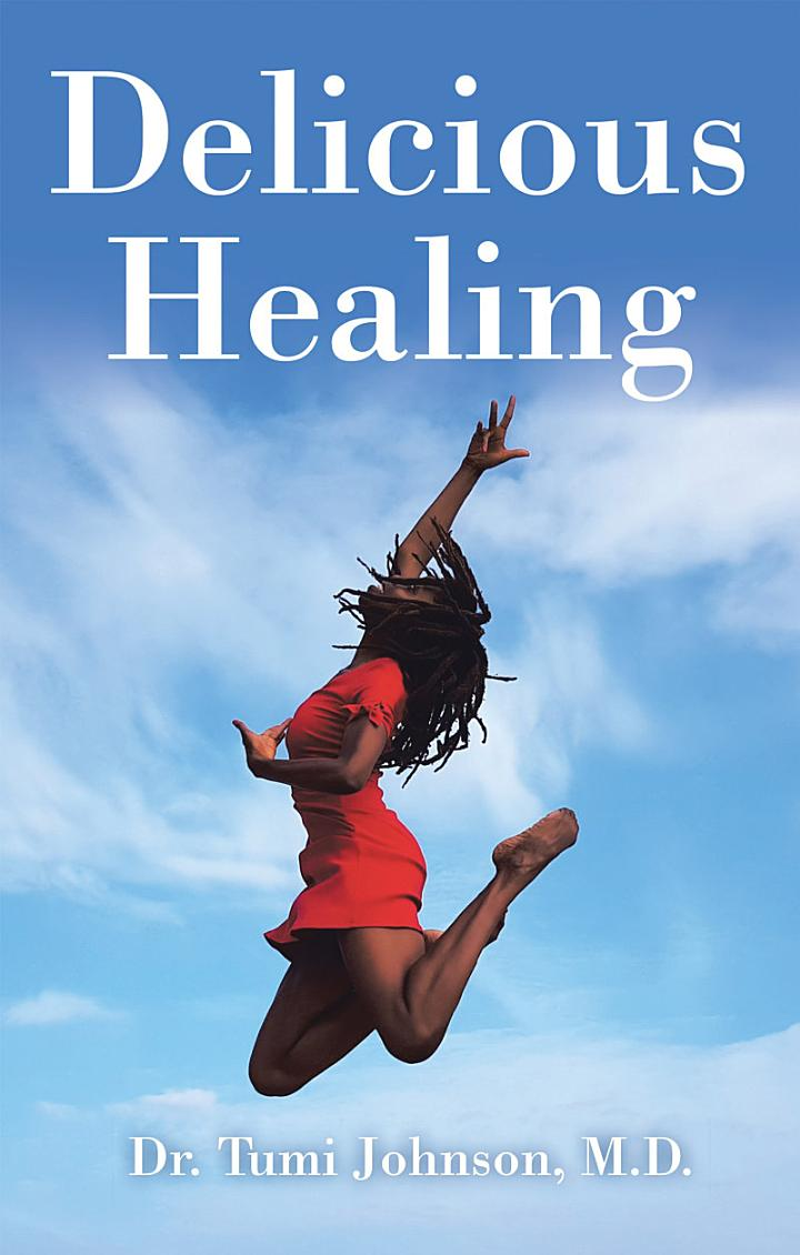Delicious Healing