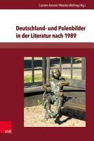Deutschland  und Polenbilder in der Literatur nach 1989 PDF