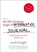 The Life Changing Magic of Not Giving a F ck Journal