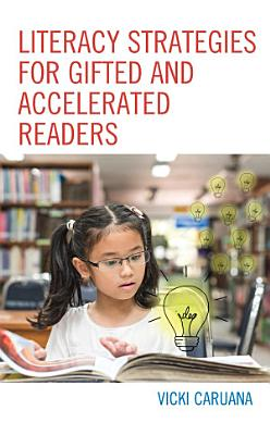 Literacy Strategies for Gifted and Accelerated Readers PDF
