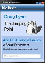 The Jumping-Off Point: A Social Experiment