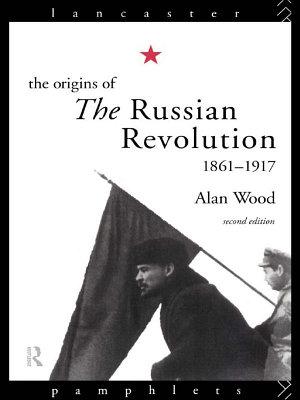 The Origins of the Russian Revolution PDF