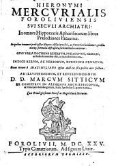 In omnes Hippocratis Aphorismorum libros praelectiones