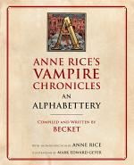 Anne Rice's Vampire Chronicles An Alphabettery