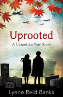 Uprooted   A Canadian War Story PDF