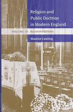 Religion and Public Doctrine in Modern England: Volume 3, Accommodations