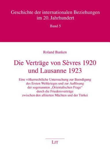 Die Vertr  ge von S  vres 1920 und Lausanne 1923 PDF