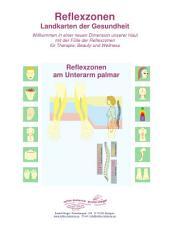 Reflexzonen am Unterarm palmar: Reflexzonen - Landkarten der Gesundheit