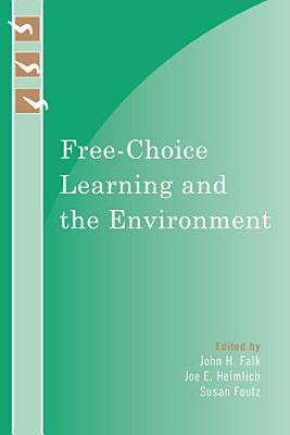Free Choice Learning and the Environment PDF