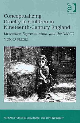 Conceptualizing Cruelty to Children in Nineteenth century England PDF