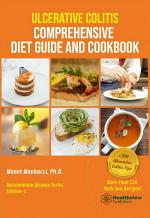 Ulcerative Colitis Comprehensive Diet Guide and Cookbook