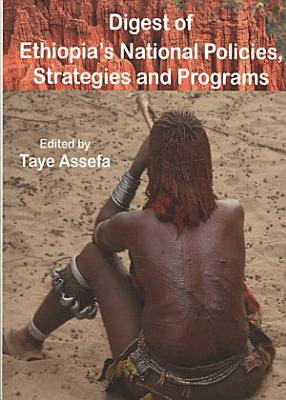 Digest of Ethiopia s National Policies  Strategies and Programs PDF