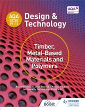 AQA GCSE  9 1  Design and Technology  Timber  Metal Based Materials and Polymers PDF