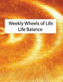 Weekly Wheels of Life Book