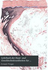 Lehrbuch der Haut- und Geschlechtskrankheiten fur Studierende und praktische Arzte ..