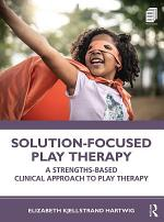 Solution-Focused Play Therapy