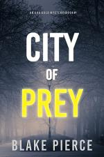 City of Prey: An Ava Gold Mystery (Book 1)