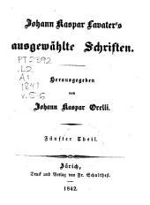Johann Kaspar Lavater's Ausgewählte Schriften: Bände 5-6