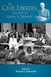 The Civil Liberties Legacy of Harry S. Truman