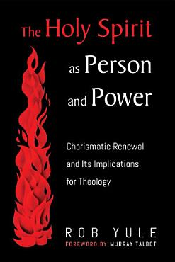 The Holy Spirit as Person and Power PDF