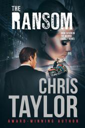 THE RANSOM - Book Seven of the Munro Family Series: The Munro Family Series